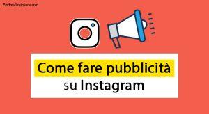 Come fare pubblicità su Instagram nel 2020: guida definitiva