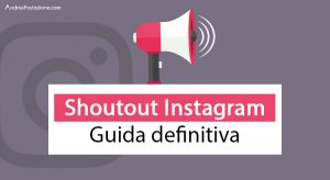 Shoutout Instagram: cos'è, come funziona e come si fa