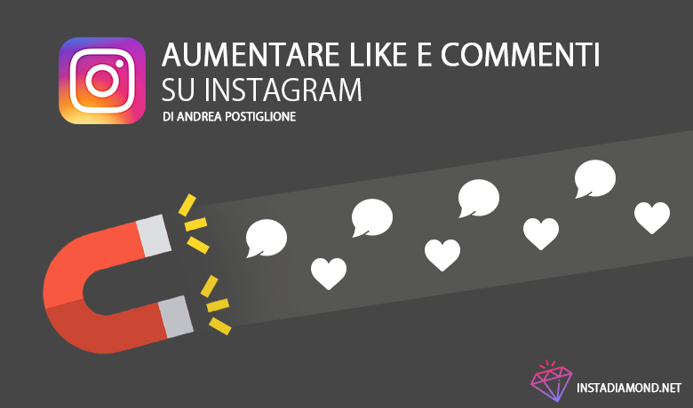 Aumentare like e commenti su Instagram