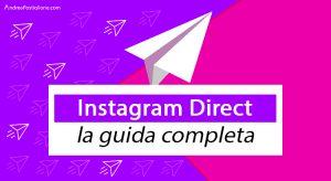 Instagram Direct: come funzionano e come vederli su PC e Mac