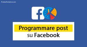 Programmare post Facebook nel 2020: come fare e quali app usare