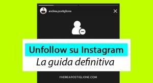 Unfollow Instagram: migliori app e modi per farlo nel 2021